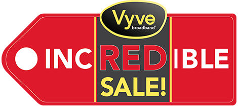 Vyve Incredible Sale graphic